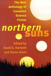 image of Northern Suns : The New Anthology of Canadian Science Fiction