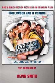 Jay and Silent Bob Strike Back: A Screenplay