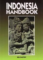Moon Handbooks: Indonesia (6th Ed.) by Bill Dalton - Paperback - Sixth Edition - 1995 - from G3 Books and Biblio.com