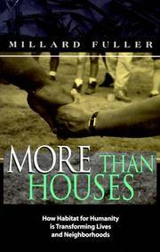 More Than Houses : How Habitat for Humanity is Transforming Lives and Neighborhoods