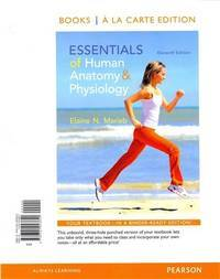 Essentials Of Human Anatomy and Physiology, Books a La Carte Edition