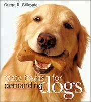 Tasty Treats For Demanding Dogs