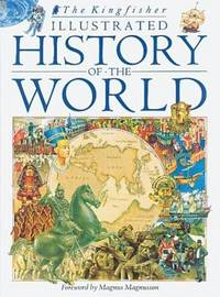 Kingfisher Illustrated History Of the World
