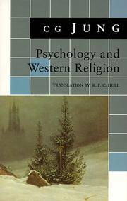 Psychology and Western Religion: (From Vols. 11, 18 Collected Works) (Jung Extracts) by C. G. Jung - Paperback - 1984-01-06 - from Books Express and Biblio.com