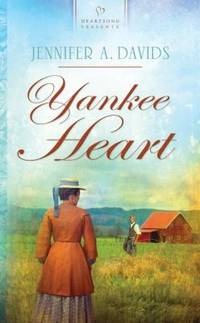 Yankee Heart (HEARTSONG PRESENTS - HISTORICAL)