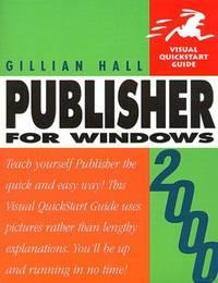 Publisher 2000 Windows: Visual Quickstart Guide