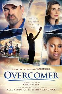 Overcomer (Softcover), The Official Novelization Based on the Overcomer Movie, This Inspirational...