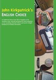 John Kirkpatrick\'s English Choice