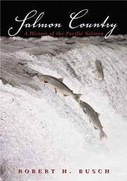 Salmon Country : A History of Pacific Salmon