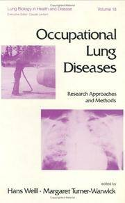 Occupational Lung Diseases: Research Approaches and Methods by  M. Turner  H./ Warwick - Hardcover - 1981 - from Revaluation Books (SKU: __0824713621)