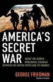 image of America's Secret War: Inside the Hidden Worldwide Struggle