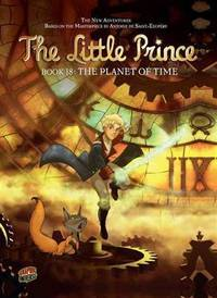 The Planet of Time: Book 18 (The Little Prince)