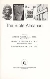 The Bible Almanac by  Merrill C (Photographer)  And Tenney - Hardcover - 1984 - from Malvern Phillips and Biblio.com