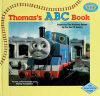 Thomas the Tank Engine Abc: Just Right for 2'S and 3'S by  Wilbert V Awdry - First Edition - 1990 - from Spencer Agency and Biblio.co.uk
