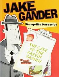 Jake Gander, Storyville Detective: The Case of the Greedy Granny