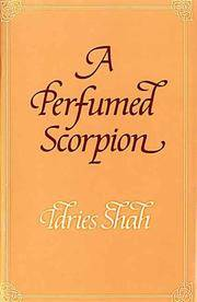 A Perfumed Scorpion : A Way to the Way