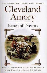 ranch of dreams - the heartwarming story of americas most unusual animal sanctuary
