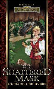 The Shattered Mask (Forgotten Realms:  Sembia series, Book 3)
