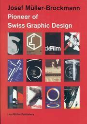 Josef Muller-Brockmann Designer: A Pioneer of Swiss Graphic Design