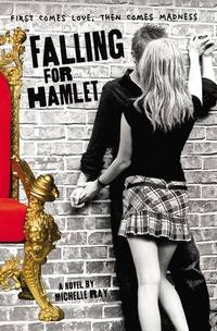 Falling for Hamlet by  Michelle Ray - First Edition - from Queen Limited of North Florida (SKU: 060900075)