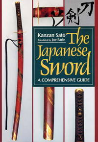 image of The Japanese Sword: A Comprehensive Guide (Japanese Arts Library)