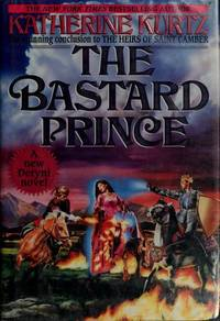 Bastard Prince: Volume III of The Heirs of Saint Camber (The Heirs of Saint Camber, Vol 3)
