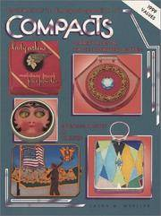 Collector's Encyclopedia of Compacts Carry Alls & Face Powder Boxes by  Laura M Mueller - Hardcover - 1994 - from Rob Briggs Books (SKU: 621191)