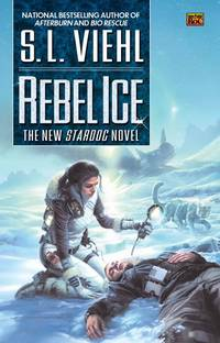 Rebel Ice: A Stardoc Novel