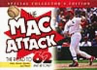 Mac Attack! : The Road to 62!, Collectors Ed