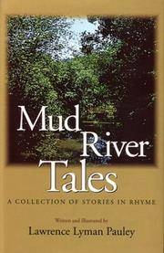 Mud River Tales: A Collection of Stories in Rhyme