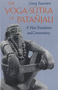 YOGA-SUTRA OF PATANJALI : A NEW TRANSLATION AND COMMENTARY