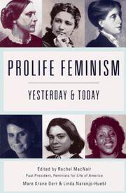 PROLIFE FEMINISM YESTERDAY & TODAY
