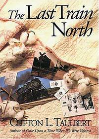 The Last Train North