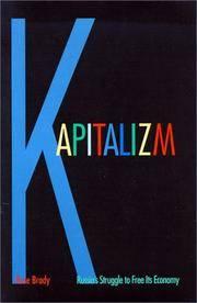 Kapitalizm: Russia's Struggle to Free Its Economy
