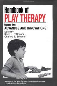 Handbook of Play Therapy, Vol. 1