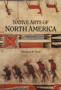 Native Arts of North America Updated Ed.
