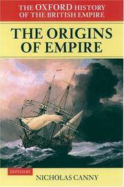image of The Oxford History of the British Empire: Volume I: The Origins of Empire: British Overseas Enterprise to the Close of the Seventeenth Century