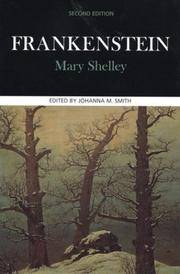 image of Frankenstein: Complete, Authoritative Text With Biographical, Historical, and Cultural Contexts, Critical History, and Essays from Contemporary Critical;Case Studies in Contemporary Criticism