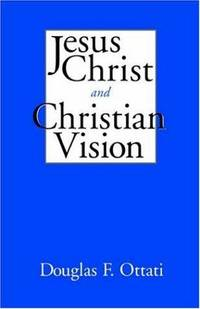 Jesus Christ and Christian Vision
