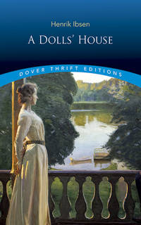 A Doll's House (Dover Thrift Editions) by Henrik Ibsen - Paperback - from Good Deals On Used Books (SKU: 00005872604)