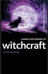 Cassell's Dictionary of Witchcraft