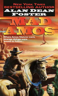 Mad Amos by Alan Dean Foster - Paperback - First Edition - 1996 - from Borderlands Books (SKU: 000-208071)
