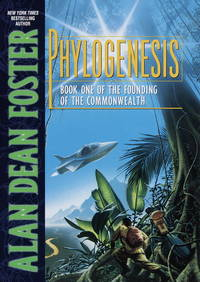 Phylogenesis: Book One of The Founding of the Commonwealth