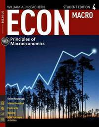 ECON: MACRO4 (with CourseMate, 1 term (6 months) Printed Access Card) (New, Engaging Titles from...