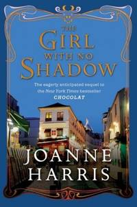 The Girl with No Shadow A Novel