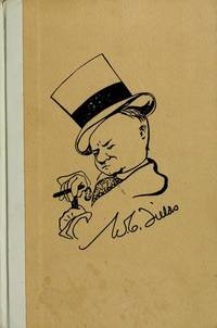 W. C. Fields by Himself: His Intended Autobiography
