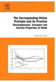 Corresponding-States Principle And Its Practice : Thermodynamic, Transport And Surface Properties