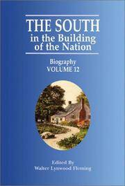 The South in the Building of the Nation: Biography K to Z Volume 12