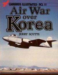 Air War Over Korea - Warbirds Illustrated No 11