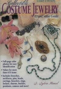 COLLECTIBLE COSTUME JEWELRY: ID AND VALUE GUIDE - THIRD EDITION